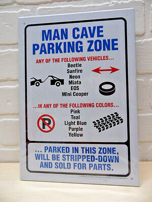 MAN CAVE PARKING ZONE Novelty Sign gift country funny gag humor BRAND NEW