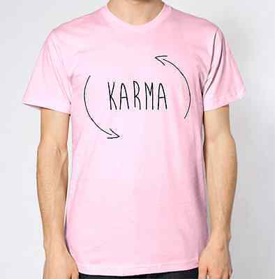 Karma T-Shirt Humour Funny Top Tee Slogan Gift Hipster Geek Dope What Goes Comes