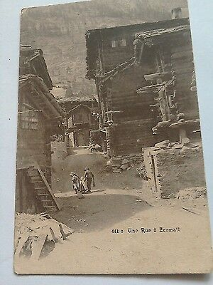 A Postcard of the Une Rue a Zermatt in Switzerland.Unposted Black and white