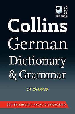 Collins German Dictionary and Grammar by Collins Dictionaries (Paperback, 2010)