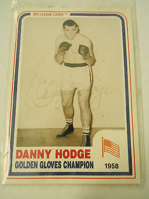 Rare Signed Danny Hodge 1958 Golden Gloves Champion Boxing Card Wrestling