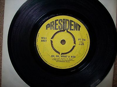 will andy -oh,oh,what a kiss - everywhere...1966 president 45