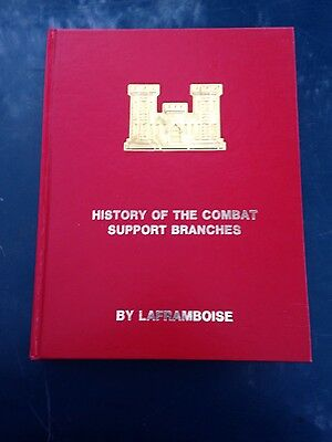 HB Book - HISTORY OF THE COMBAT SUPPORT BRANCHES• LaFramboise