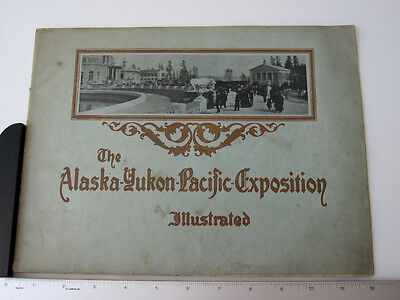 Original Vintage 1909 Alaska Yukon Pacific Exposition Fair Illustrated Prochure