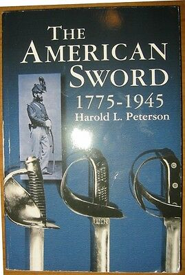"""""""American Swords"""" by Harold L. Peterson 1775-1945 Reference Book"""