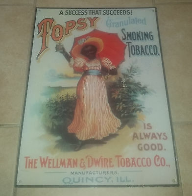 Topsy granulated smoking tobacco sign -  The Wellman & Dwire Tobacco Co.