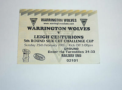 WARRINGTON WOLVES v LEIGH CENTURIANS 25th FEBRUARY 2001 CHALLENGE CUP TICKET
