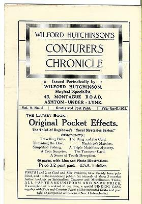 Wilford Hutchinson's Conjurers Chronicle. Feb-April 1928. Magic Magazine.