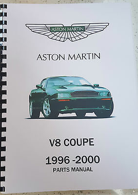 Aston Martin V8 Coupe 1996 Parts Manual Reprinted A4 Comb Bound 280 Pages