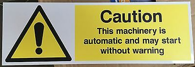 Warning Signs - Caution This machine is automatic....-Safety Signs