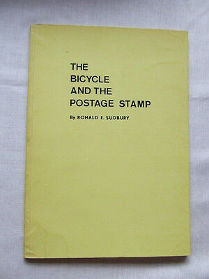 THE BICYCLE & THE POSTAGE STAMP - By RF SUDBURY - 1976, VGC