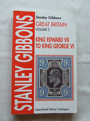 STANLEY GIBBONS KEVII to KGVI SPECIALISED CATALOGUE VOL 2 10th EDITION