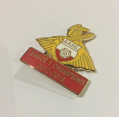 DONCASTER ROVERS Football Club Badge FC Enamel LEAGUE 1 CHAMPIONS 2012-2013 Pin