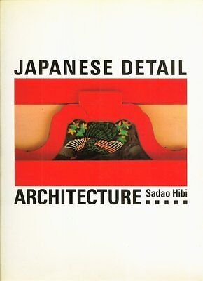 Japanese Detail Architecture by Sadao Hibi Interior Decorating Shintu Design