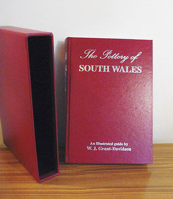 The Pottery of South Wales by W.J. Grant-Davidson . Ltd edition of 50 copies