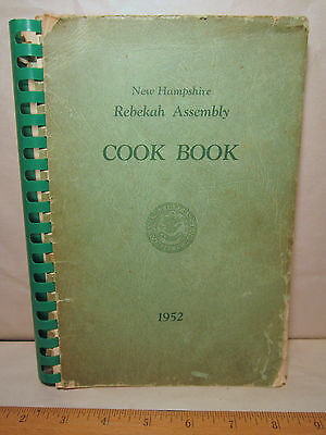 Odd Fellows New Hampshire Rebekah Assembly Cook Book 1952 IOOF spiral recipes