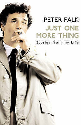 Just One More Thing by Peter Falk / Columbo (Paperback, 2008)