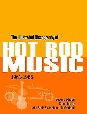 Illustrated Discography of Hot Rod Music 1961-1965