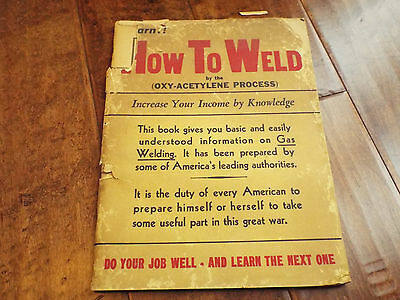 Vintage 1943 How to Weld (Oxy-Acetylene Welding) Industrial Publishing Co. Book
