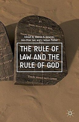 The Rule of Law and the Rule of God, , New Book