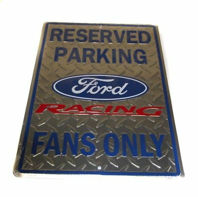 Ford Racing Fans Reserved Parking Metal Sign