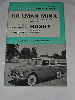 Hillman Minx , Husky Series 1 + 2 Workshop Manual . P.olyslager 1965