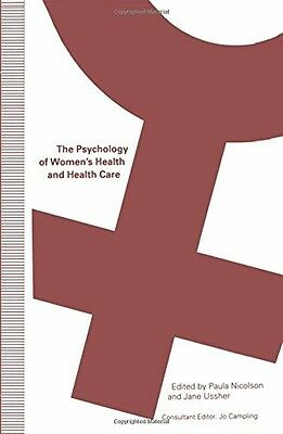 The Psychology of Women's Health and Health Care, , New Book