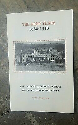 The Army Years. 1886-1918. Fort Yellowstone Historic District.