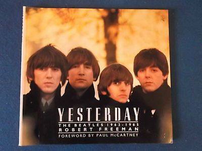 Yesterday - The Beatles 1963-1965 by Robert Freeman. Published in 1984