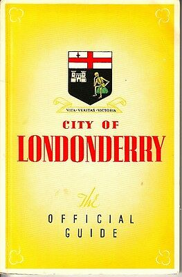 City of Londonderry The Official Guide Ed. J Burrow & Co Northern Ireland