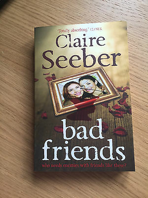 Bad Friends by Claire Seeber Paperback Book