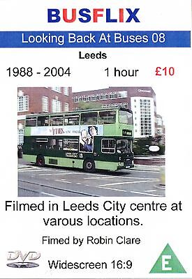 Looking Back at Buses 08 Leeds 1988 - 2004