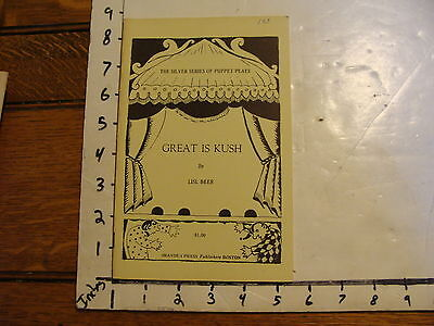 Vintage Puppet Marionette Play Script: GREAT IS KUSH by LISL BEER