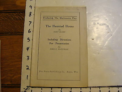 Vintage Puppet Marionette Play Script: THE HAUNTED HOUSE by DART BEARN, 1938