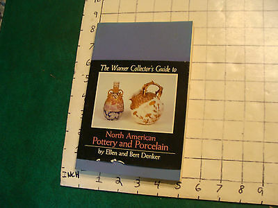 vintage book: THE Warner Collector's Guide to NORTH AMERICAN POTTERY & PORCELAIN
