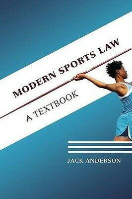 Modern Sports Law: A Textbook, Jack Anderson, New Book