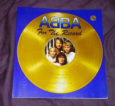 Abba for the record: The authorised Story in Words and Pictures, by John Tobler