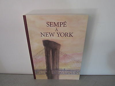 Sempe A New York   Editions Denoël Et Editions Martine Gossieaux 2009