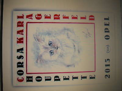 Calendrier Opel Corsa Karl Lagerfeld and Choupette 2015 NEUF