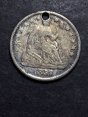 """1857 Silver Seated Liberty Half Dime """"holed""""  Nice Looking Coin!!  Fine + ?"""