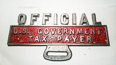 Vintage License Plate Topper Official U.S Government Tax Payer Great Condition