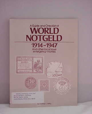 World Notgeld 1914-1947 by Courtney L. Coffing 2nd edition CATALOG 1988 NEW