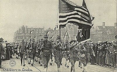WWI US Postcard- Army- Old Glory in London- Soldiers- Flag- Parade- 1917-18
