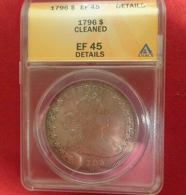 1796 $1   Silver Dollar ANACS EF45 Details Cleaned