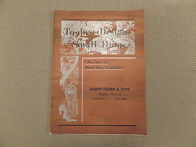 Vintage 1941 ToDays Designs of Small Homes Architects Plan Book Joseph Harris