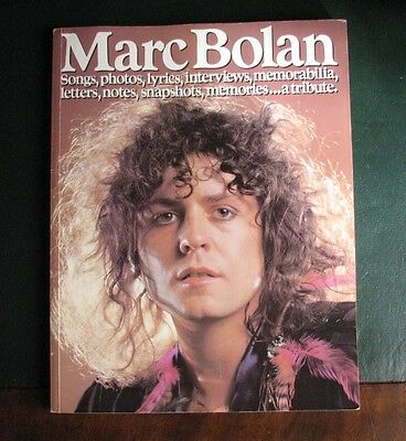 Marc Bolan of T.Rex - a tribute paperback book *First edition 1978*