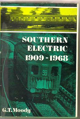 SOUTHERN ELECTRIC 1909-1968 by G. T. MOODY Fourth Edition   1968