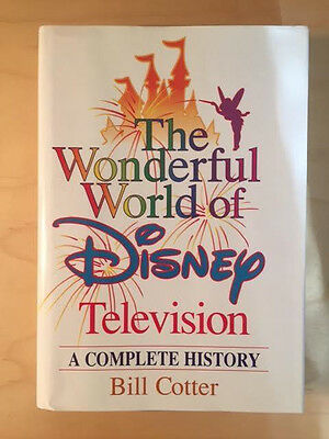 The Wonderful World of Disney Television A Complete History Bill Cotter HC Book