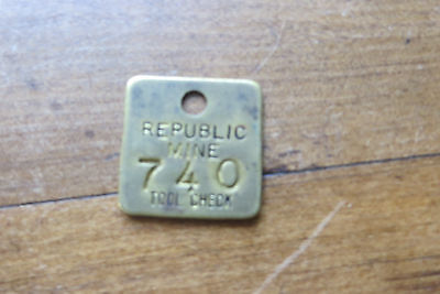 Old Republic Mine Tool Check metal tag, #740, mining collectible
