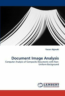 Document Image Analysis: Computer Analysis of Composite Documents with Non-Unifo